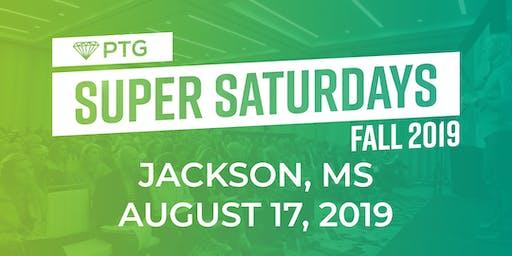 PTG Super Saturday- MISSISSIPPI