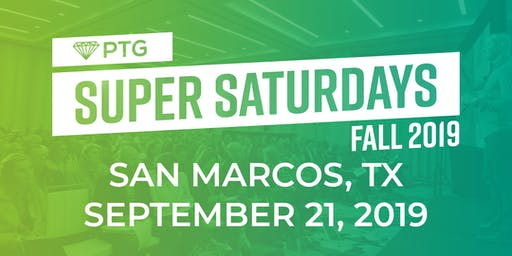 PTG Super Saturday- TEXAS