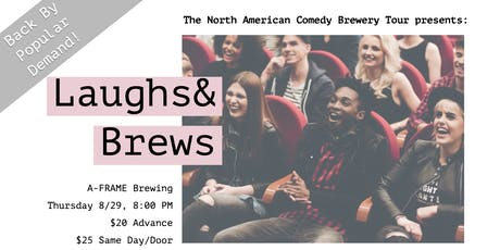 The North American Comedy Brewery Tour BACK at A-FRAME Brewing Co. tickets