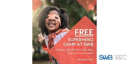 FREE Superhero Camp for Kids at Shoppers World Brampton