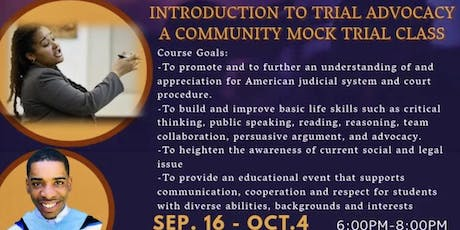 Legal Eagles Community Law Class: Intro to Trial Advocacy: A Community Mock Trial Event tickets