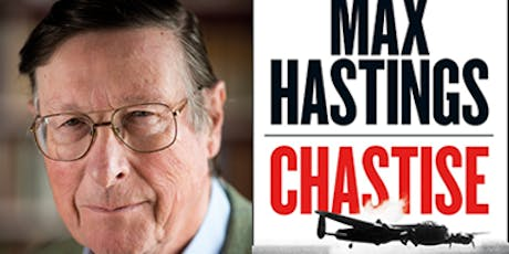AN EVENING WITH MAX HASTINGS - THE DAMBUSTERS tickets
