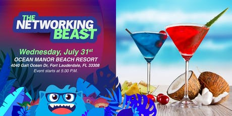 The Networking Beast - Come & Network With Us (OCEAN MANOR BEACH RESORT) Fort Lauderdale tickets