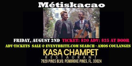 Métiskacao (Amos Coulanges & Kécita M. Clénard) at Kasa Champet tickets