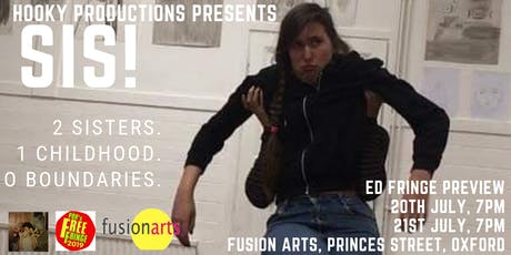 SIS! Ed Fringe PREVIEW tickets