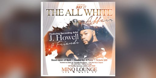 The All White Affair featuring: J howell & Friends