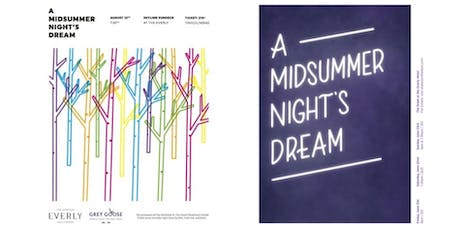 A MIDSUMMER NIGHT'S DREAM (Anniversary Show) tickets