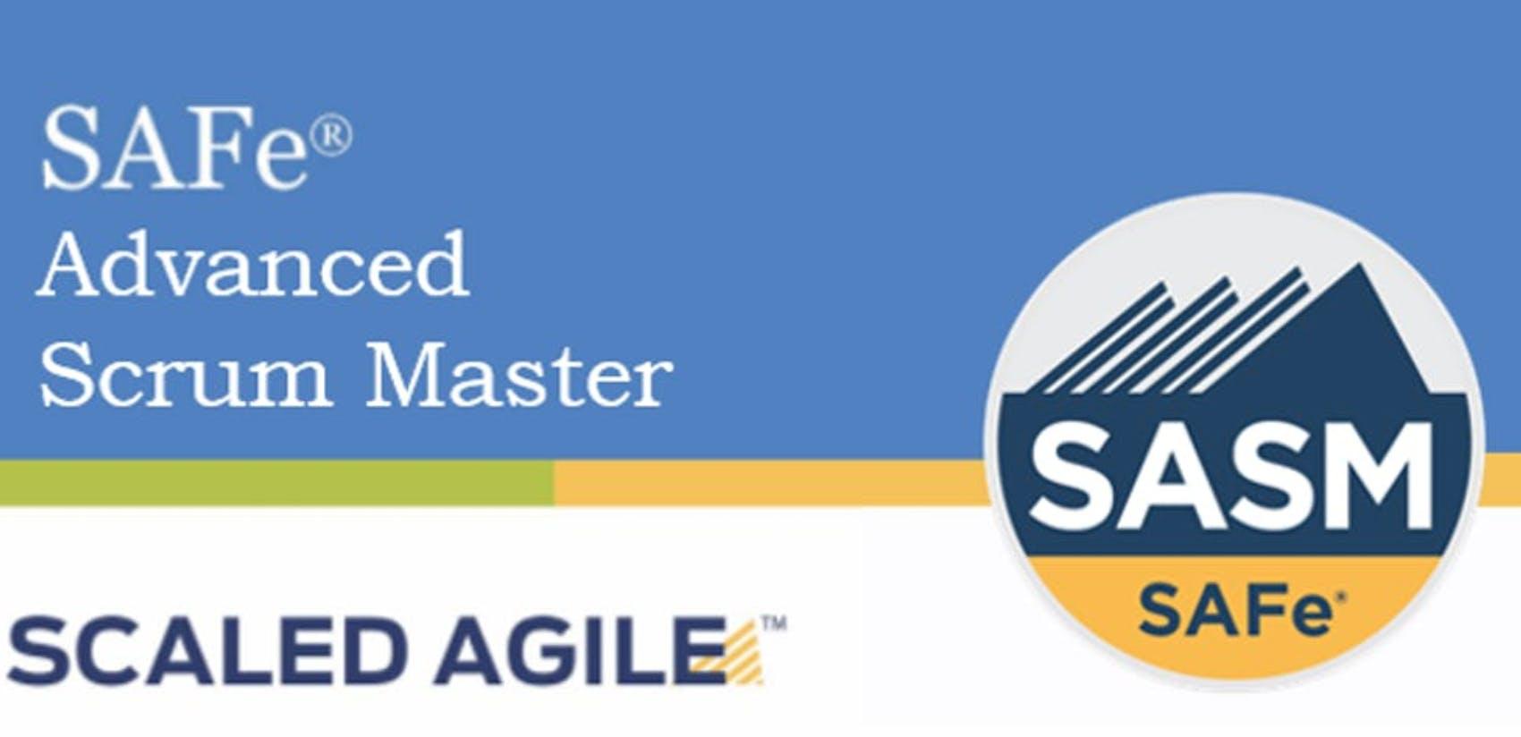 SAFe® Advanced Scrum Master with SASM Certification Phoenix,Arizona   (Weekend)