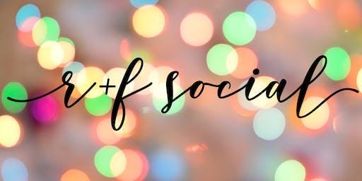 R+F Social!