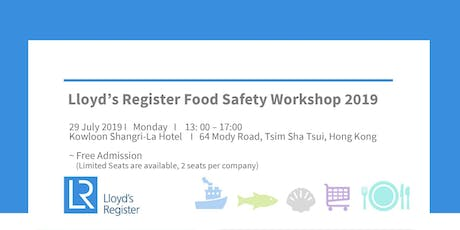 Lloyd's Register Food Safety Workshop 2019 tickets