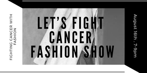 Let's Fight Cancer Fashion Show