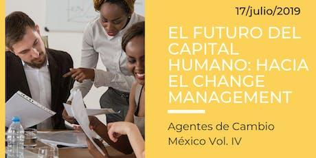 EL FUTURO DEL CAPITAL HUMANO: HACIA EL CHANGE MANAGEMENT. boletos