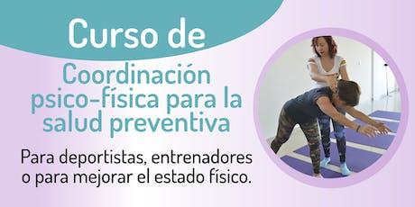 Coordinación psico-física para la salud preventiva entradas