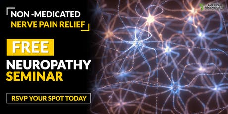 FREE Neuropathy Treatment Seminar - Miami, FL 7/23 tickets