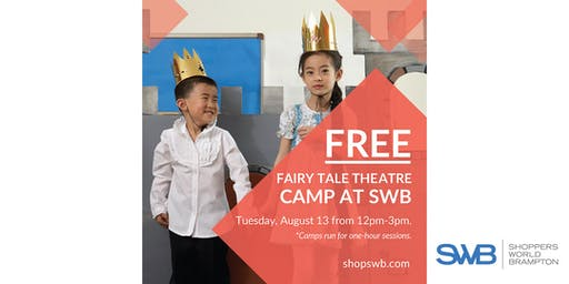 FREE Fairy Tale Theatre Camp for Kids at Shoppers World Brampton
