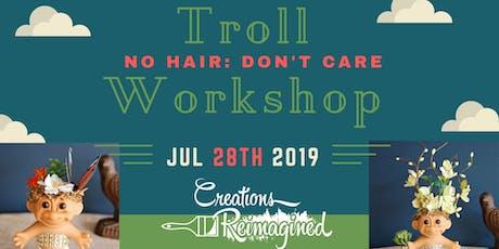 Troll Workshop tickets