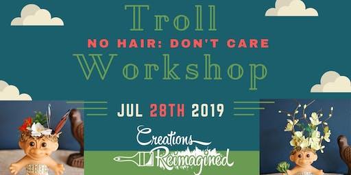 Troll Workshop