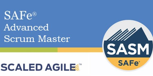 SAFe® Advanced Scrum Master with SASM Certification San Fransisco,California (Weekend)