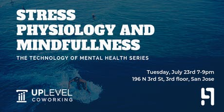 The Technology of Mental Health Series: Stress Physiology and Mindfullness tickets