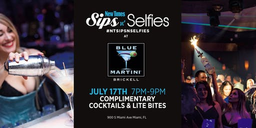 New Times Sips N Selfies at Blue Martini Brickell