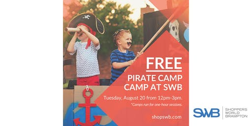 FREE Pirate Camp for Kids at Shoppers World Brampton
