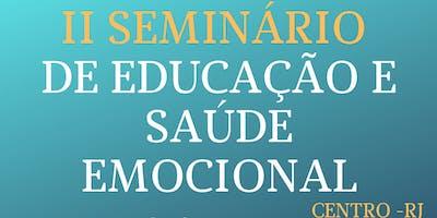 II SEMINÁRIO DE EDUCAÇÃO E SAÚDE EMOCIONAL