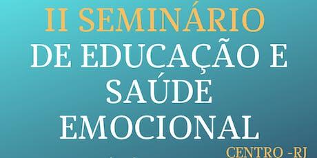 II SEMINÁRIO DE EDUCAÇÃO E SAÚDE EMOCIONAL  bilhetes