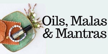 Oils, Malas & Mantras (OMM) tickets
