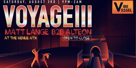 Vibe Vessel Voyage W/ Matt Lange B2B Alteon tickets