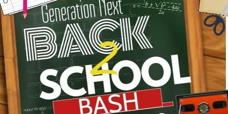 GNext Back To School Bash  tickets
