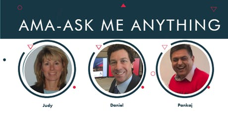 AMA - Ask Me Anything Chat with Daniel, Judy & Pankaj Tickets