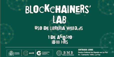 Blockchainers' Lab: Uso De La Libreria Web 3.js  entradas