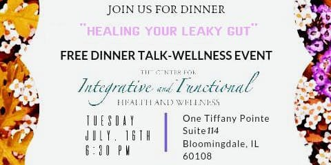 Free Dinner Talk - Healing Your Leaky Gut
