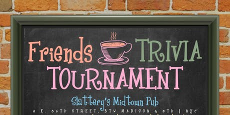 Friends Trivia Tournament: Preliminary Round 5 tickets