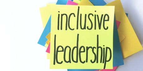 Practical Steps Towards Inclusive Leadership tickets