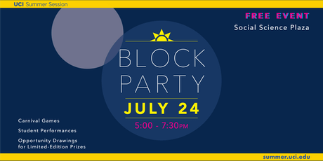 UCI Summer Presents: Sunrise Block Party tickets
