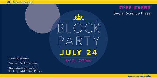 UCI Summer Presents: Sunrise Block Party