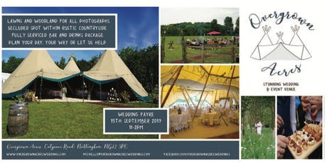 Overgrown Acres Wedding Fayre in South Nottinghamshire Wolds countryside tickets