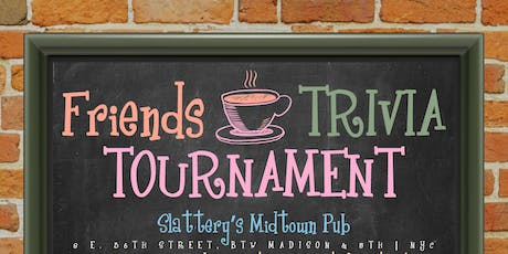 Friends Trivia Tournament: Preliminary Round 8 tickets