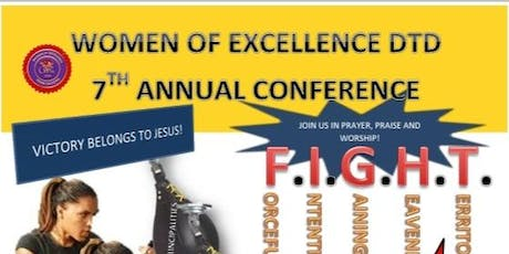 WOMEN OF EXCELLENCE DTD 7TH ANNUAL WOMEN'S CONFERENCE 2019 tickets