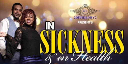 In Sickness and in Health