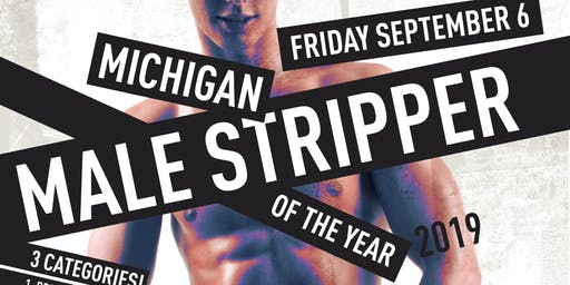 Michigan Male Stripper Of The Year 2019/2020
