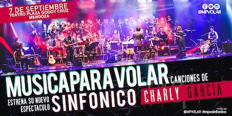 "Música para Volar ""SINFÓNICO CHARLY GARCIA"" (PREVENTA) entradas"