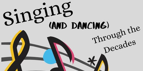 Singing (and Dancing) Through the Decades tickets