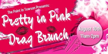 Pretty in Pink Drag Brunch 8/10/19 tickets