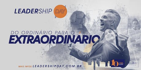 Leadership Day - Do Ordinário para o Extraordinário ingressos