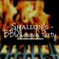 Shallon's BBQ Launch Party