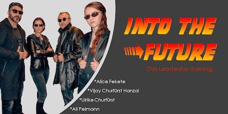 **** Leadership Training ********* INTO THE FUTURE ***** Tickets