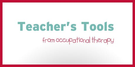 Teacher's Tools from Occupational Therapy tickets