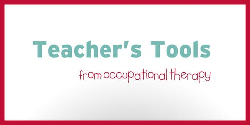 Teacher's Tools from Occupational Therapy